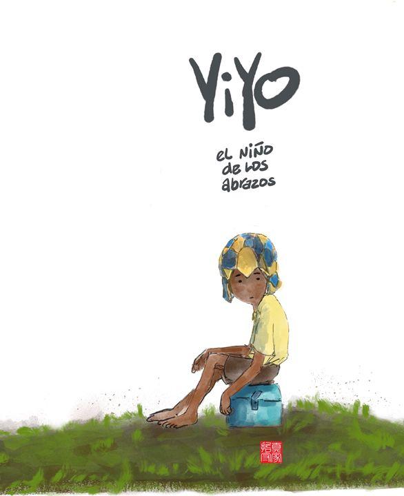 Yiyo el niño de los abrazos -2 - Ramon Veras