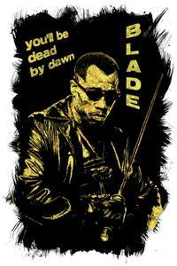 Blade / Dead by dawn