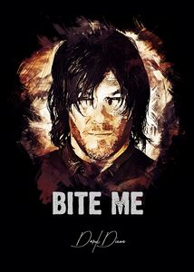 Daryl Dixon / Bite me quote