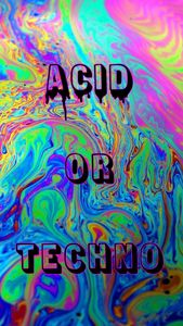 acid or techno