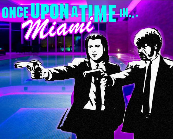 Once Upon a Time in Miami - DreporWave
