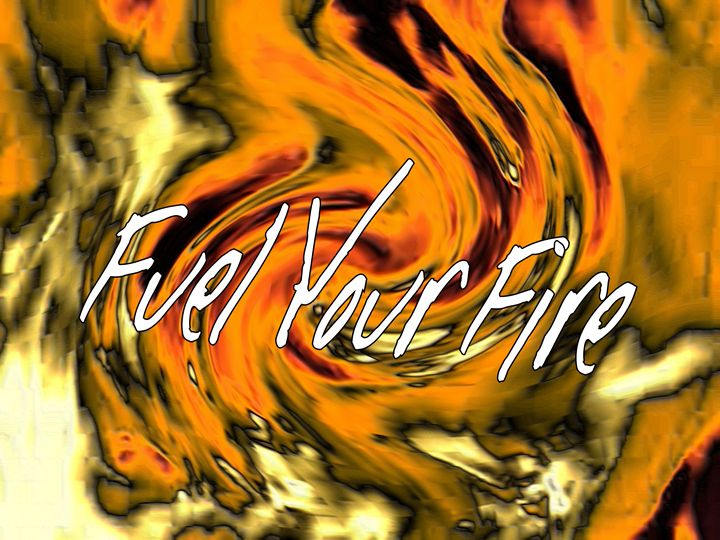 Fuel Your Fire - Emotional Expressions
