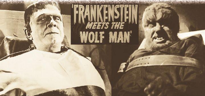 Frankenstein Meets The Wolf Man - Destined Nostalgic Artifacts