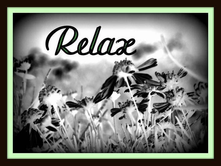 """Black & White """"Relax"""" - A Touch of Forever by Cassie"""