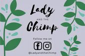Lady & The Chimp