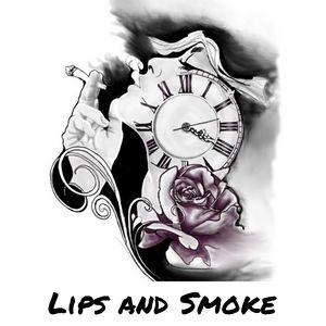 Lips and Smoke