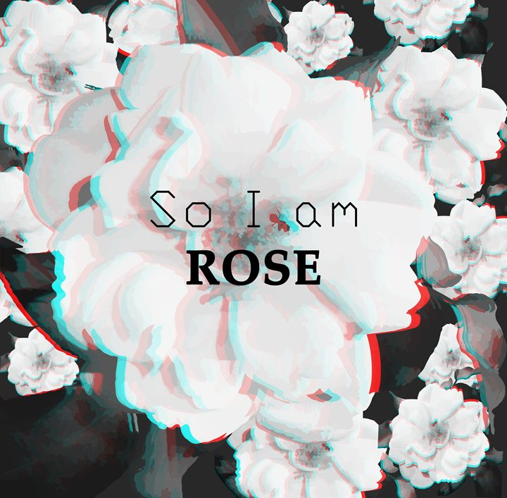 So i am |  ROSE - Jangel Nolasco