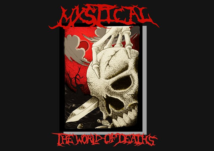 MYSTICAL: The World Of Deaths - BUBUK69MESIU