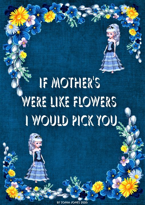 MOTHERS DAY - Sonia Jones