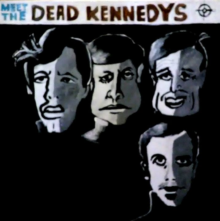 MEET THE DEAD KENNEDYS - Gregory McLaughlin - Artist