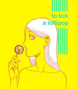 To Lick A Lollipop