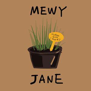 MEWy Jane