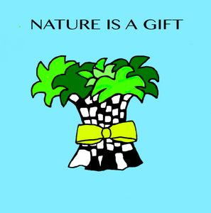 Nature is a Gift