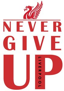 Never Give Up Liverpool