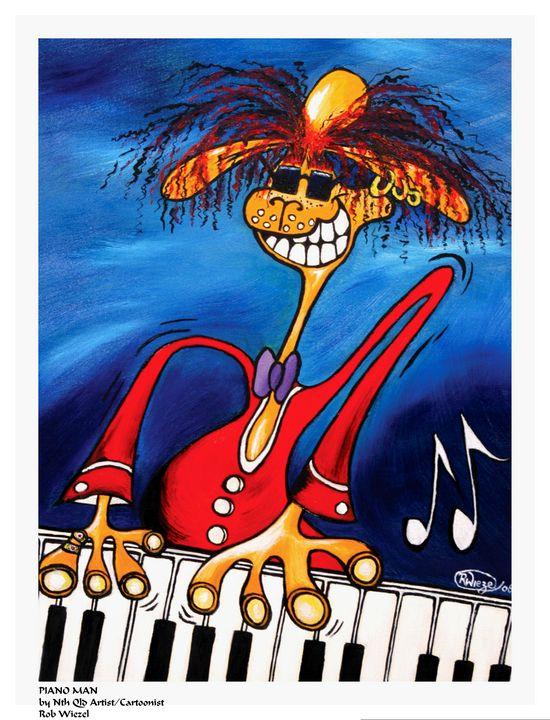 Piano Man - Rob Wiezel Art