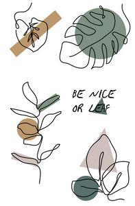 Be Nice or Leaf