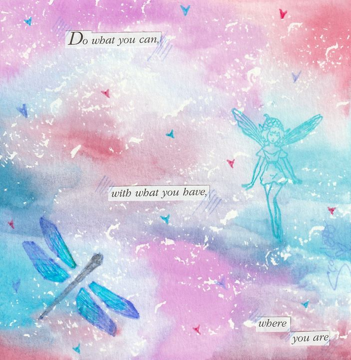 Do What You Can - WaterColor Collages by Scarlett