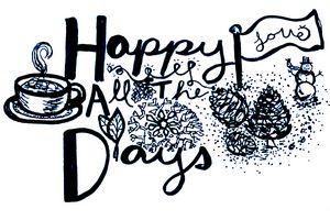 Happy All The Days