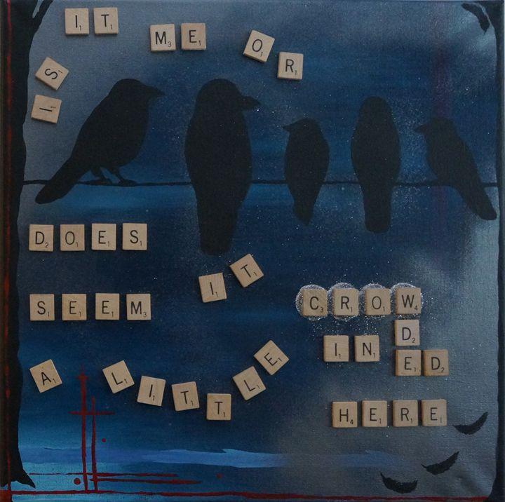 'Crow'ded in Here - BlackSheepShopBySam