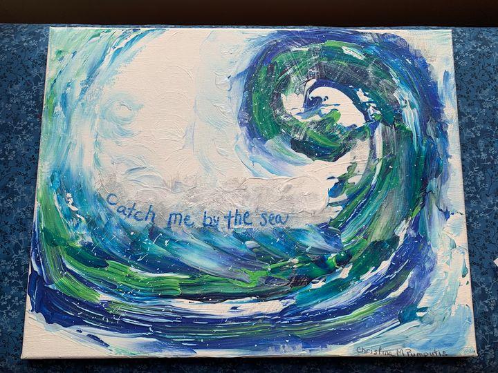 Catch me by the sea - Christina M. Pumputis Art