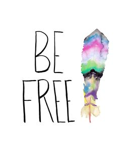 Be Free Feather Watercolor print