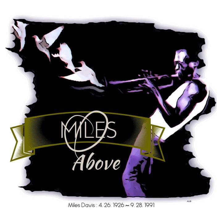 Miles Above - Aaron Scott Badgley