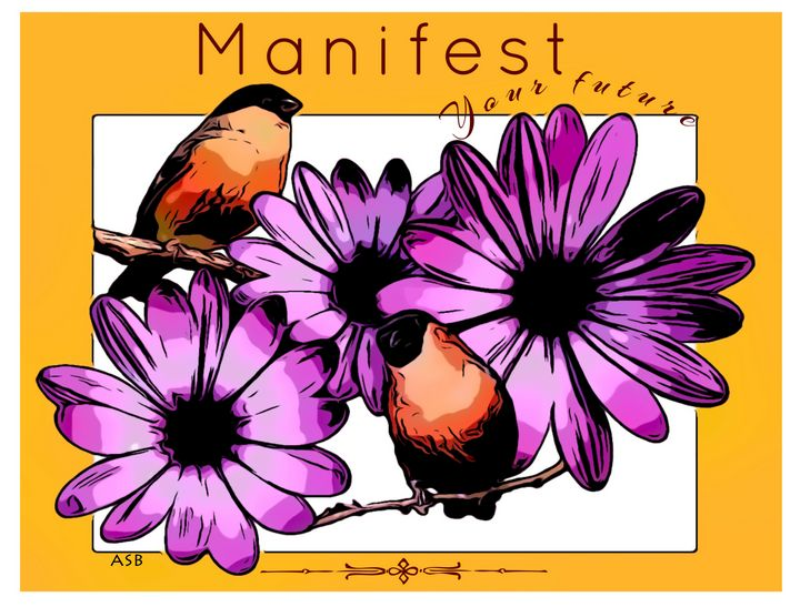 Manifest Your Future - Aaron Scott Badgley