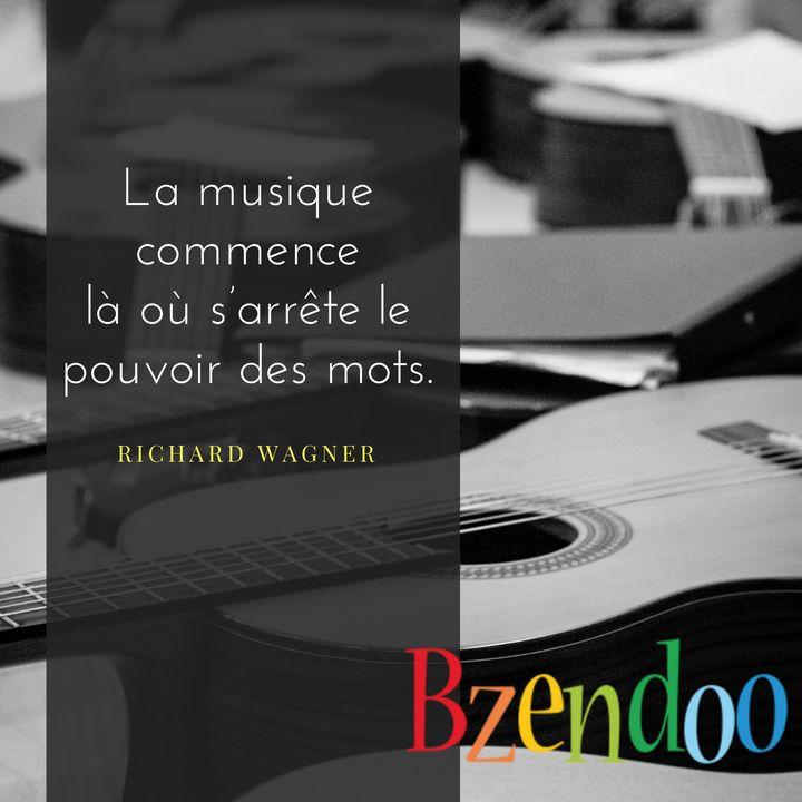 Citation du Wagner - Bzendoo