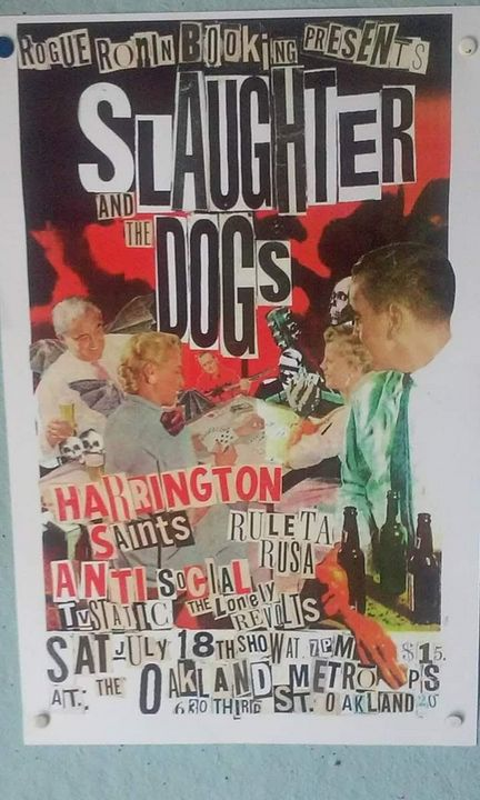 Slaughter and the dogs Oakland show - Brainless punk flyers collages