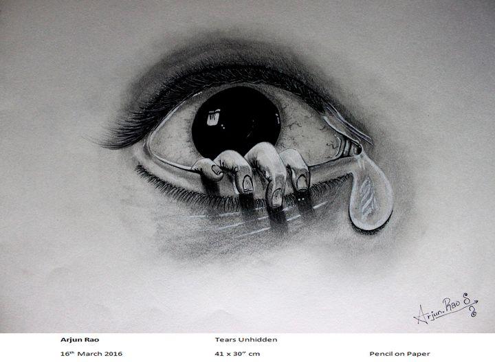 Tears Unhidden - Arjun's Art