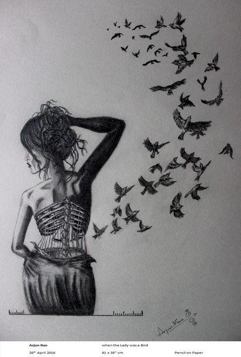When the Lady was a Bird - Arjun's Art