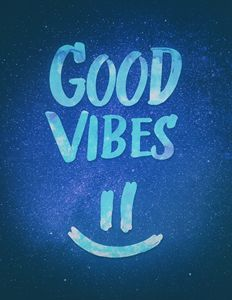Good Vibes - Funny Smiley Statement