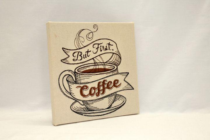 But First Coffee - Embroidered Art - Diane Thorpe