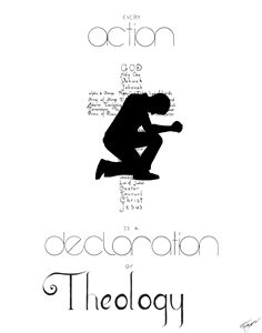 Action Declares Theology