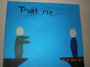 Trust me..