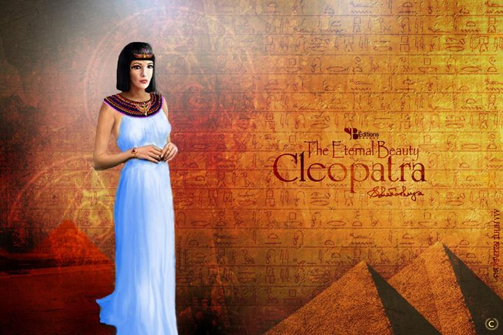 Cleopatra - The Eternal Beauty - Sanchari Bhattacharya