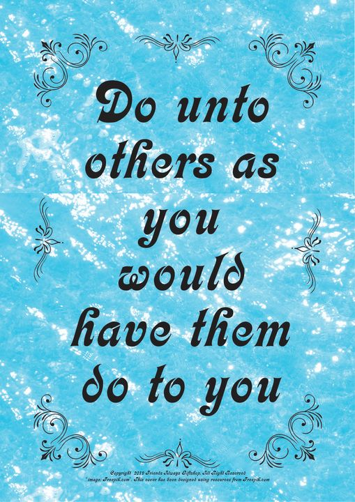 062 Do unto others as you would have - Friends Always Giftshop