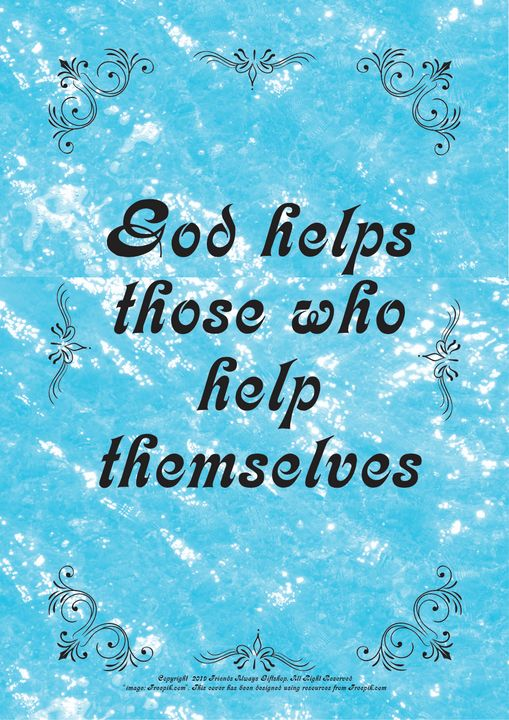 131 God helps those who help themsel - Friends Always Giftshop