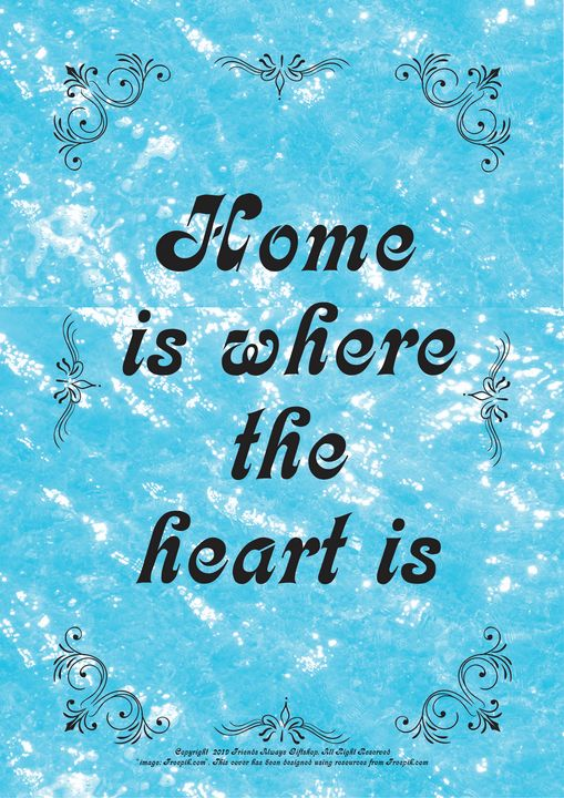 153 Home is where the heart is - Friends Always Giftshop