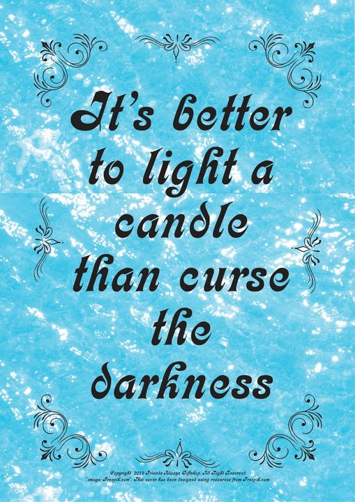 191B It's better to light a candle - Friends Always Giftshop