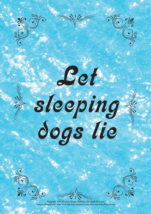 214 Let sleeping dogs lie - Friends Always Giftshop