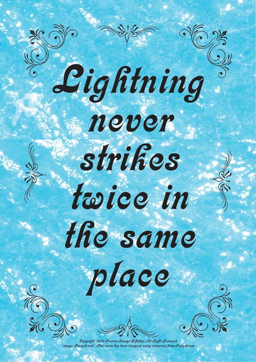 221 Lightning never strikes twice in - Friends Always Giftshop