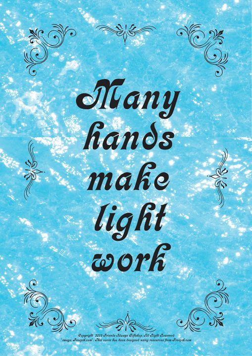 242B Many hands make light work - Friends Always Giftshop