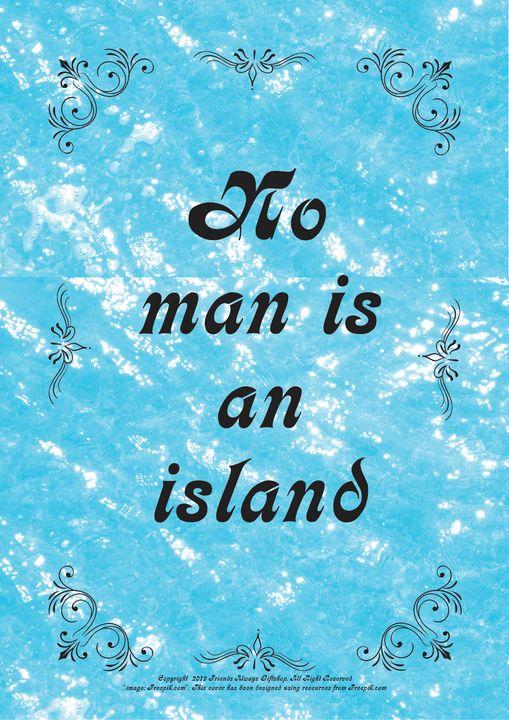 273 No man is an island - Friends Always Giftshop