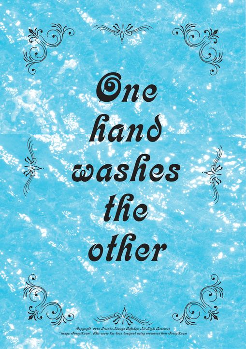 288B One hand washes the other - Friends Always Giftshop