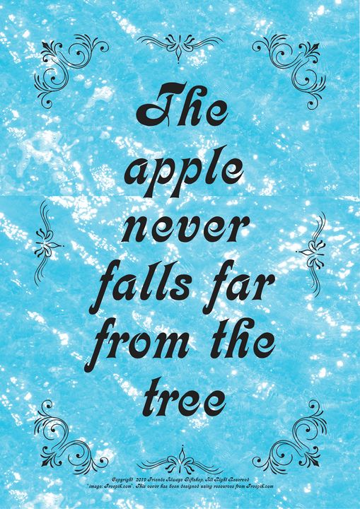 341 The apple never falls far from - Friends Always Giftshop