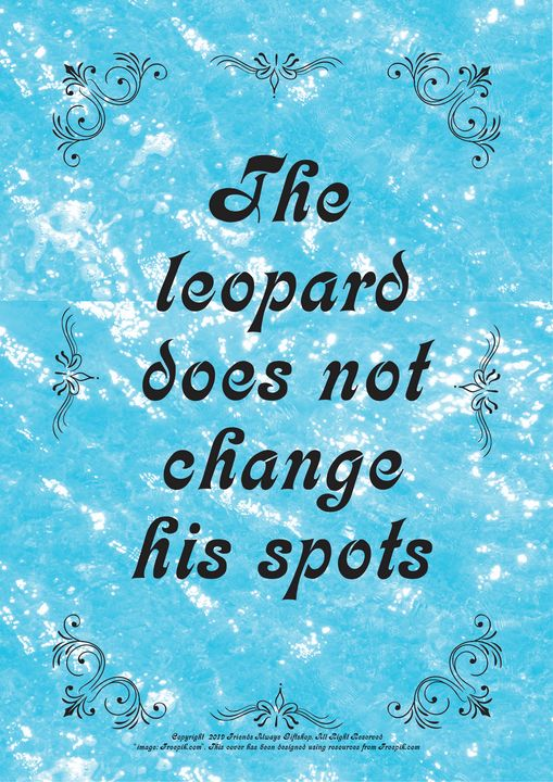 371 The leopard does not change his - Friends Always Giftshop