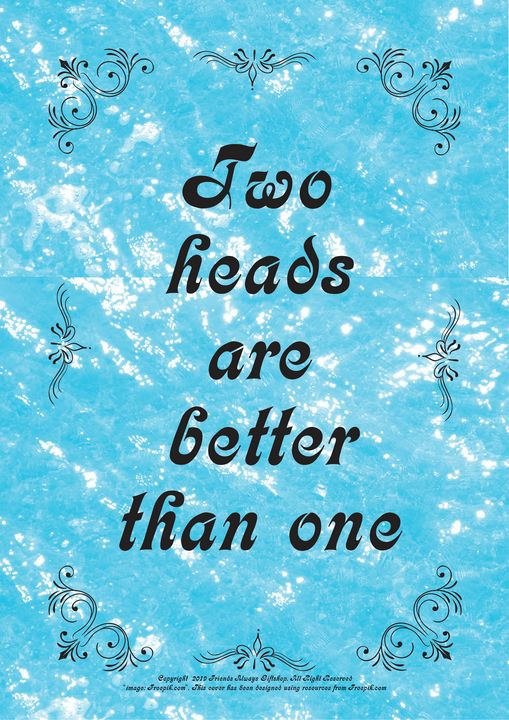 430 Two heads are better than one - Friends Always Giftshop