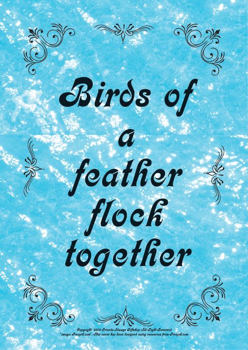 044 Birds of a feather flock - Friends Always Giftshop