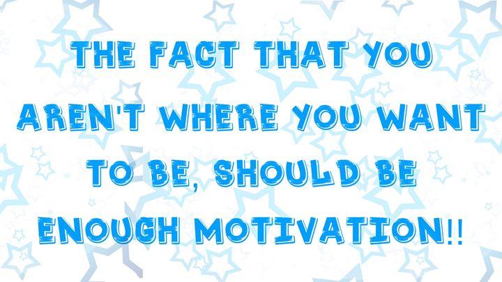Motivation - Ashlees100
